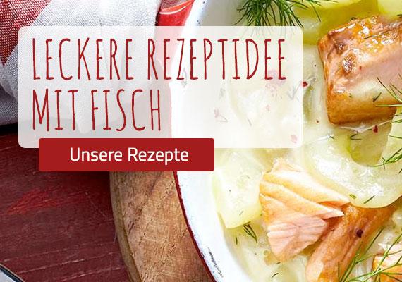 Fastenzeit - Rezeptideen mit Fisch